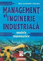 Management inginerie industriala Modele matematice