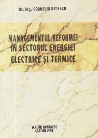 Managementul reformei in sectorul energiei electrice si termice