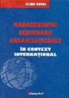 Managementul schimbarii organizationale in context international