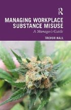 Managing Workplace Substance Misuse