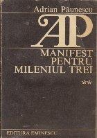 Manifest pentru mileniul trei Volumul