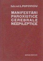 Manifestari paroxistice cerebrale neepileptice