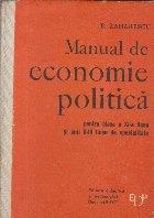 Manual de economie politica pentru clasa a XI-a liceu si anii II-III licee de specialitate