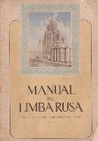 Manual de limba rusa pentru cursurile populare dela orase. Ciclul I