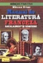 Manual de literatura franceza pantru bacalaureat si admitere