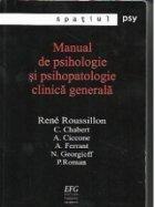 Manual de psihologie si psihopatologie clinica generala