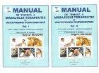 Manual de tehnica a masajului terapeutic si kinetoterapia complementara, Vol. I + II, a XIII-a editie a lucrarii, revizuita si completata
