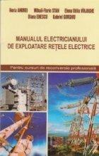 Manualul electricianului de exploatare retele electrice