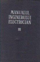 Manualul inginerului electrician, Volumul al III-lea - Curentul continuu