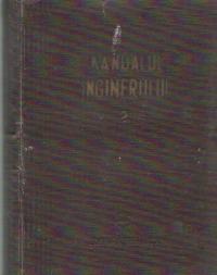 Manualul inginerului, 2 - Mecanica. Rezistenta materialelor. Materiale-Metale. Masuratori-Topometrie