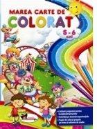 Marea carte de colorat 5-6 ani