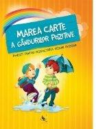 Marea carte gandurilor pozitive Povesti