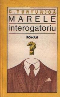 Marele interogatoriu - Roman
