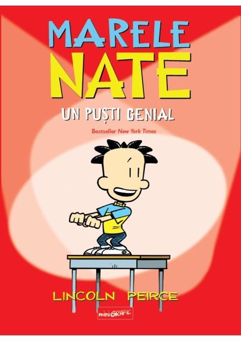 Marele Nate. Un puști genial