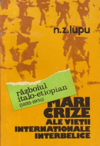 Mari crize ale vietii internationale interbelice - Razboiul italo-etiopian (1935 - 1936)