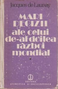 Mari decizii ale celui de-al doilea razboi mondial, 1939-1942, Volumul I