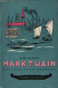 Mark Twain sau Aventurile umorului