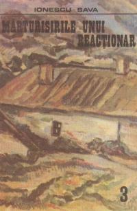 Marturisirile unui reactionar (3)