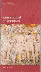 Marxismul si Estetica, Volumul I