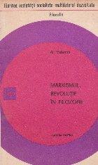 Marxismul, revolutie in filozofie