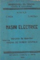 Masini electrice. Indrumar de laborator, Partea a II-a - Masina de curent continuu