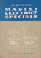 Masini electrice speciale