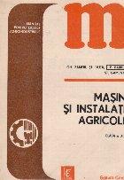 Masini si instalatii agricole. Clasa a XII-a