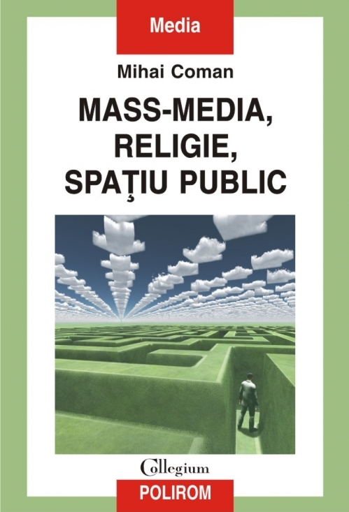 Mass-media, religie, spațiu public