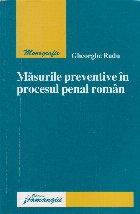 Masurile preventive in procesul penal roman