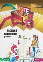 Mate 2000+10/11 - Algebra, geometrie. Clasa a VIII-a, partea I (anul scolar 2010-2011)