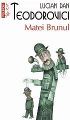 Matei Brunul (ediția a II-a, de buzunar)