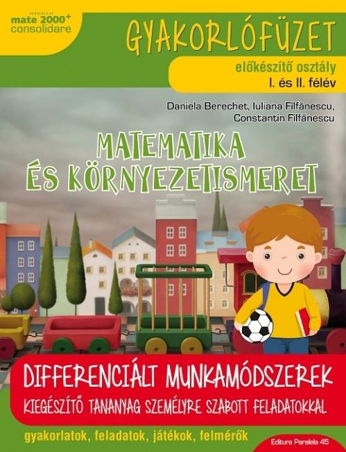 Matematică şi explorarea mediului (în limba maghiară). Caiet de lucru. Clasa pregătitoare