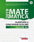 Matematică. Olimpiade şi concursuri şcolare 2019. Clasele VII-VIII