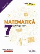 Matematica. Algebra, geometrie. Clasa a VII-a. Consolidare. Partea I (anul scolar 2019-2020)