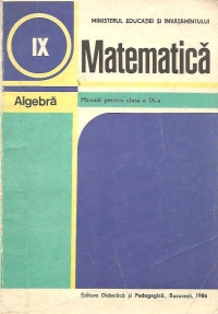 Matematica - Algebra. Manual pentru clasa a IX-a