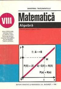 Matematica - Algebra. Manual pentru clasa a VIII-a
