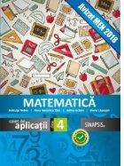 Matematica. Caiet de aplicatii clasa a IV-a