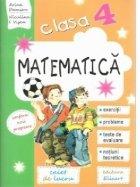Matematica. Clasa a IV-a. Caiet de lucru. Exercitii, probleme, teste de evaluare, notiuni teoretice
