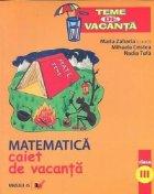 Matematica - clasa a III-a : caiet de vacanta