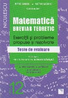 Matematica Clasa A XII A Breviar Teoretic Exercitii Si