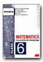 MATEMATICA. CULEGERE DE PROBLEME PENTRU CLASA a 6-a (Semestrul I)
