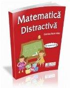 Matematica distractiva pentru clasele III