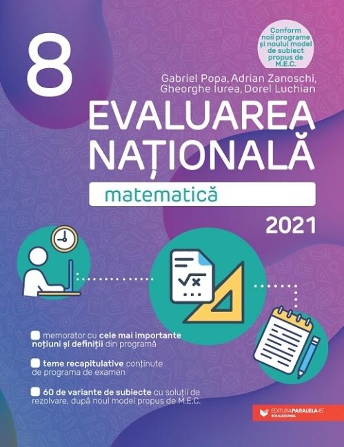 Matematica. Evaluarea Nationala 2021. Clasa a VIII-a