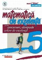 Matematica de excelenta pentru concursuri, olimpiade si centrele de excelenta. clasa a V-a