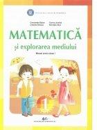 Matematica si explorarea mediului. Manual pentru clasa I