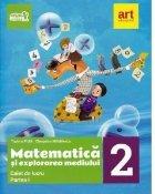 Matematica si explorarea mediului. Caietul elevului. Clasa a II-a, partea I