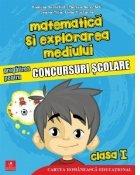 Matematica si explorarea mediului. Pregatirea pentru concursuri scolare. Clasa I