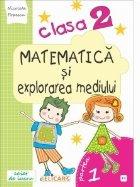 Matematica explorarea mediului Clasa Partea
