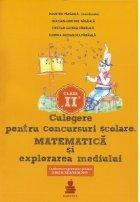 Matematica si explorarea mediului - auxiliar clasa a II-a. Culegere pentru concursuri scolare