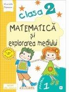 Matematica si explorarea mediului. Clasa a II-a. Partea I (E1), caiet de lucru